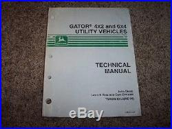 John Deere Gator Utility 4X2 6X4 TM1518 Technical Service Shop Repair Manual